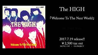 The HIGH - Welcome To The Next World