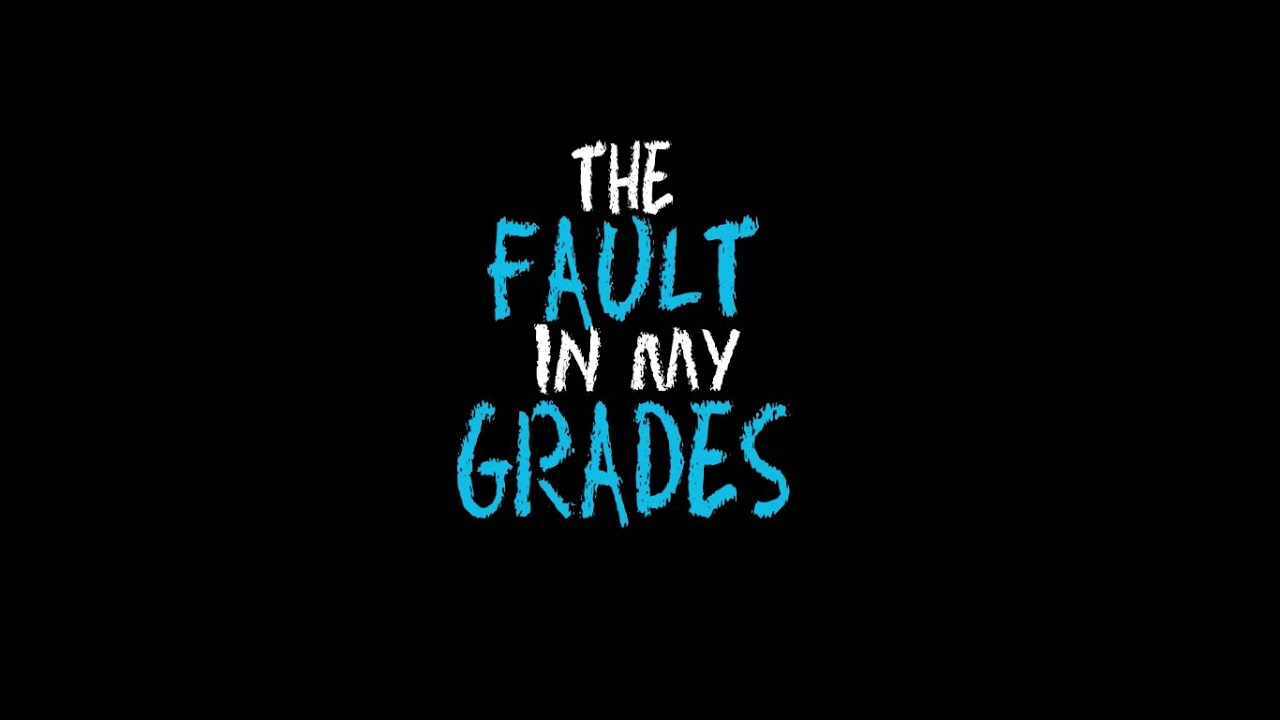 The Fault In My Grades  Our Stars Parody