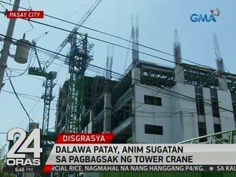 24 Oras: 2 patay, 6 sugatan sa pagbagsak ng tower crane sa Pasay