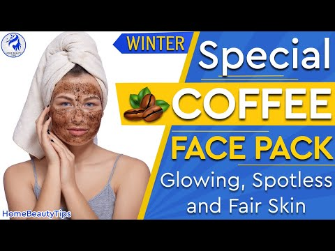 winter-special-coffee-face-pack-for-glowing-skin,-skin-whitening-coffee-face-pack-|-home-beauty-tips
