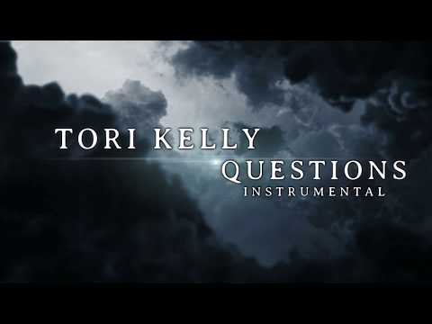 Tori Kelly - Questions - Instrumental Track with Lyrics