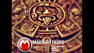 Mariano Favre - Sacrifice (Original Mix) - Mistique Music
