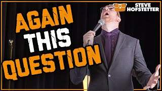comedian-runs-into-someone-from-his-past-steve-hofstetter