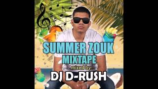 Dj D-Rush - 30 Minutes of Zouk Mixtape