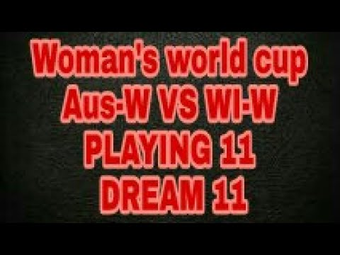 Dream11 update Aus-W VS WI-W Women's world cup 2017