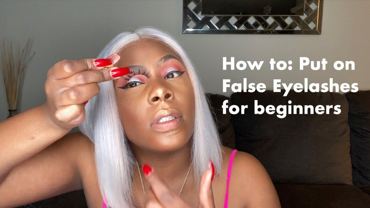 How to put on False eyelashes for Beginners. - YouTube