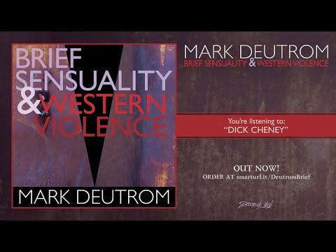 Mark Deutrom - Brief Sensuality & Western Violence (Full album)