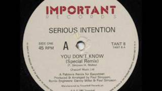 Serious Intention - You Dont Know