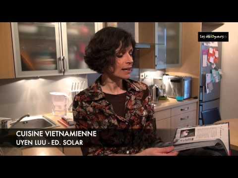 La chronique de solveig darrigo cuisine vietnamienne for Cuisine vietnamienne