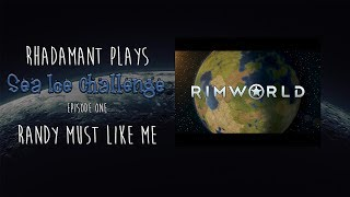 Baixar RimWorld 1.0 / Sea Ice Challenge / EP 1 / Randy Must Like Me