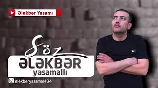 Ələkbər Yasamallı Söz