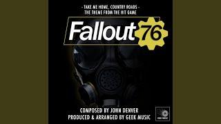 Fallout 76 - Take Me Home, County Roads - Main Theme