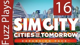 Let's Play Simcity Cities of Tomorrow - Gameplay Walkthrough - Part 16
