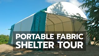 Portable Fabric Shelter Tour