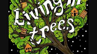 Little Heavy - Living in Trees