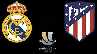Реал Атлетико Финал Суперкубка Испании Смотрю матч