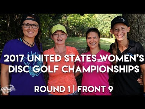 2017 US Women's Disc Golf Championships - Rnd 1 | Front 9 - Pierce, Sawyer, Zimmerman, Baumann