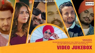 Top 7 Trending Punjabi Songs 2019 | Khan Bhaini | Shehnaz Gill | Singga | Video Jukebox |Ditto Music