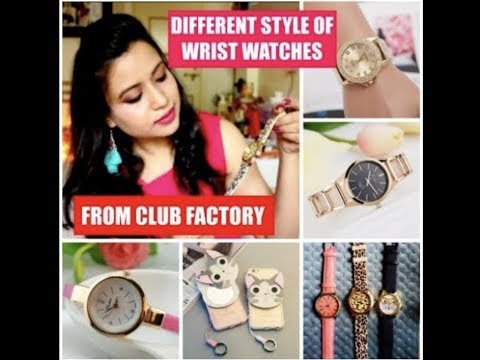 DIFFERENT STYLE OF WRIST WATCHES HAUL FROM CLUB FACTORY  ONLINE SHOPPING