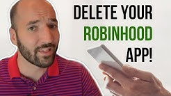 Delete your Robinhood App!