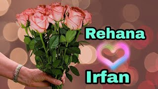 """ Rehana loves Irfan""  