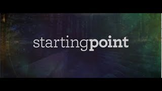 Starting Point 1 -  START...Who is Jesus?
