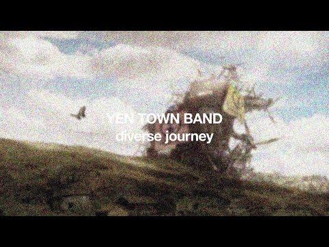 YEN TOWN BAND / New Album「diverse journey」Official Trailer