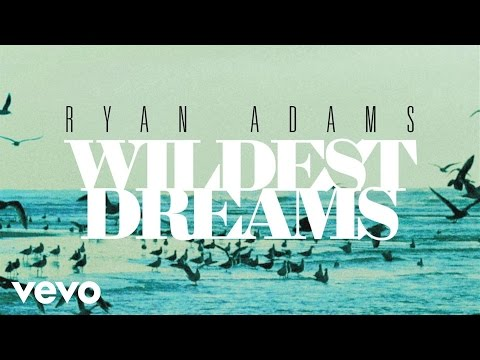 Ryan Adams - Wildest Dreams (from '1989') (Audio)