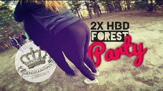 2X HBD - Forest Party