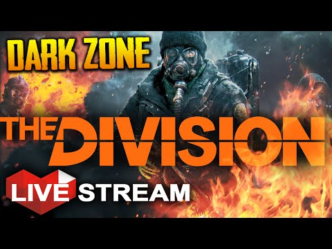 The Division Gameplay Part 2 | DARK ZONE is DANGEROUS!! | Multiplayer Live Stream