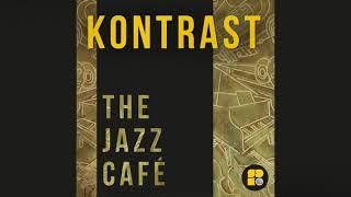 Kontrast - The Jazz Café (Promo Clip)