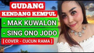 Download KENDANG KEMPUL - MAK KUWALON - SING ONO JODO    CUCUN RAMA    SUNDARI