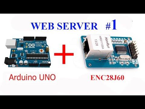 Как сделать простой Веб сервер на Arduino + ENC28J60 Часть1