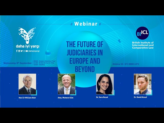 Live: Better Justice Association Webinar: The future of judiciaries in Europe and Beyond