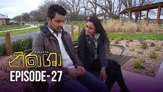 Nirasha | Episode 27 | සතියේ දිනවල රාත්රී 8.30 ට - (2019-01-09) | ITN Thumbnail