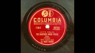 Bartered Bride Polka (Bill Gale's Music Makers, 1941)