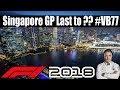 F1 2018 Singapore GP Last to ??? As Valtteri Bottas