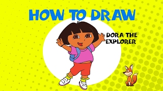 How to draw Dora the Explorer - STEP BY STEP - DRAWING TUTORIAL