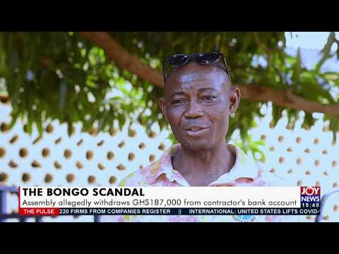 The Bongo Scandal: Assembly allegedly withdraw GHS187,000 from contractor's bank account - (20-9-21)