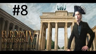 EU4 Rights of Man - Prussian Monarchy - Part 8