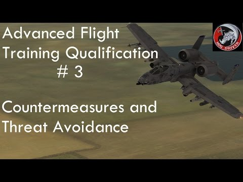 DCS - A10c - Advanced Flight Training Qualification - 03 - Countermeasures and Threat Avoidance