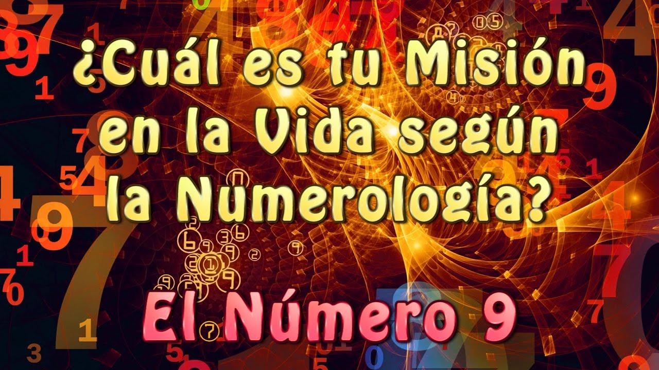 El N° 9 ¿Cuál es tu Misión en la Vida según la Numerología ...