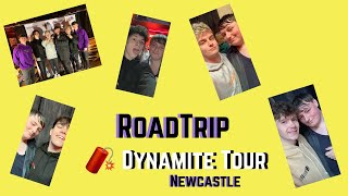 RoadTrip, Dynamite Tour | Newcastle | Vlog