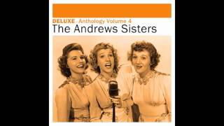 Watch Andrews Sisters I Could Write A Book video