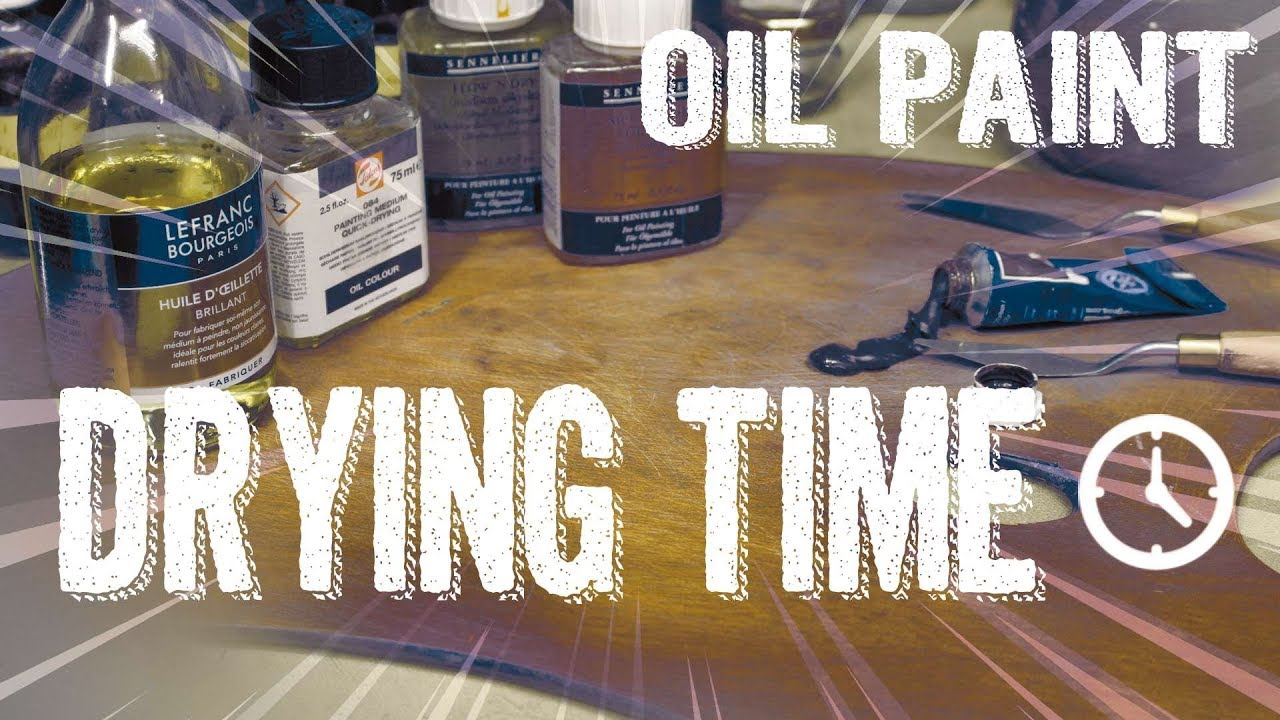 Drying Time Oil Painting Tutorial