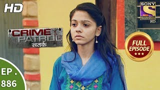 Crime Patrol - Ep 886 - Full Episode - Fragile Lives - 13th January, 2018