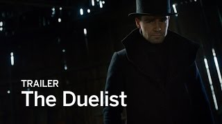 THE DUELIST Trailer   Festival 2016