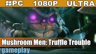 Mushroom Men: Truffle Trouble gameplay HD [PC - 1080p] - Platforming Action / Puzzle-Solving