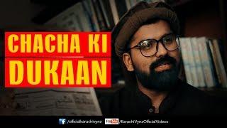 CHACHA KI DUKAAN | Kaarachi Vynz | Mansoor Qureshi MAANi