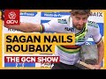What Made The Difference For Peter Sagan In Paris-Roubaix? | The GCN Show Ep. 274